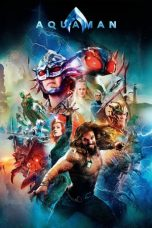 Nonton dan Download Film Aquaman (2018) Sub Indo ZenoMovie