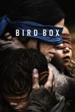 Nonton dan Download Film Bird Box (2018) Sub Indo ZenoMovie