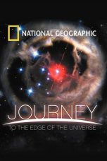 Nonton dan Download Film National Geographic: Journey to the Edge of the Universe (2008) Sub Indo ZenoMovie