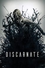 Nonton dan Download Film Discarnate (2018) Sub Indo ZenoMovie