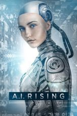 Nonton dan Download Film A.I. Rising (2018) Sub Indo ZenoMovie