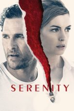 Nonton dan Download Film Serenity (2019) Sub Indo ZenoMovie