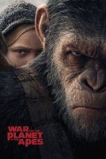 Nonton dan Download Film War for the Planet of the Apes (2017) Sub Indo ZenoMovie