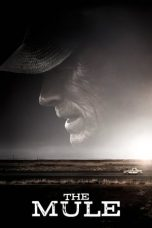 Nonton dan Download Film The Mule (2018) Sub Indo ZenoMovie
