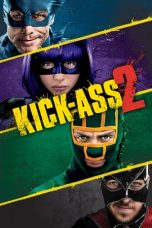 Nonton dan Download Film Kick-Ass 2 (2013) Sub Indo ZenoMovie