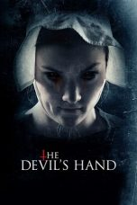 Nonton dan Download Film The Devil's Hand (2014) Sub Indo ZenoMovie
