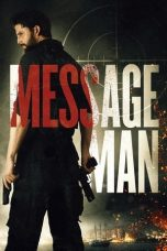 Nonton dan Download Film Message Man (2018) Sub Indo ZenoMovie