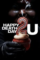 Nonton dan Download Film Happy Death Day 2U (2019) Sub Indo ZenoMovie