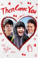 Nonton dan Download Film Then Came You (2018) Sub Indo ZenoMovie