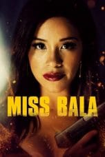 Nonton dan Download Film Miss Bala (2019) Sub Indo ZenoMovie