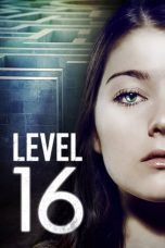 Nonton dan Download Film Level 16 (2018) Sub Indo ZenoMovie