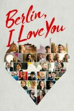 Nonton dan Download Film Berlin, I Love You (2019) Sub Indo ZenoMovie