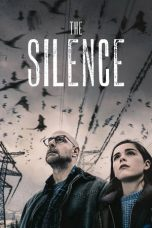 Nonton dan Download Film The Silence (2019) Sub Indo ZenoMovie