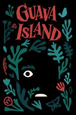 Nonton dan Download Film Guava Island (2019) Sub Indo ZenoMovie