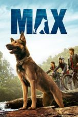 Nonton dan Download Film Max (2015) Sub Indo ZenoMovie