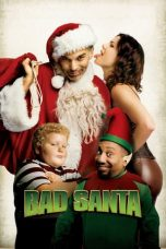 Nonton dan Download Film Bad Santa (2003) Sub Indo ZenoMovie