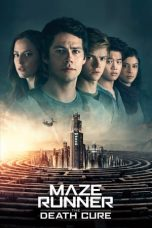 Nonton dan Download Film Maze Runner: The Death Cure (2018) Sub Indo ZenoMovie