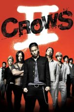 Nonton dan Download Film Crows Zero II (2009) Sub Indo ZenoMovie