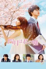 Nonton dan Download Film Your Lie in April (Shigatsu wa kimi no uso) (2016) Sub Indo ZenoMovie