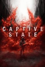 Nonton dan Download Film Captive State (2019) Sub Indo ZenoMovie