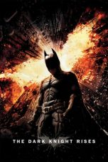 Nonton dan Download Film The Dark Knight Rises (2012) Sub Indo ZenoMovie