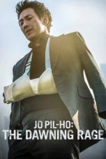 Nonton dan Download Film Jo Pil-ho: The Dawning Rage (2019) Sub Indo ZenoMovie