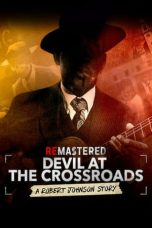 Nonton dan Download Film ReMastered: Devil at the Crossroads (2019) Sub Indo ZenoMovie