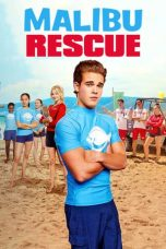 Nonton dan Download Film Malibu Rescue (2019) Sub Indo ZenoMovie