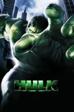 Nonton dan Download Film Hulk (2003) Sub Indo ZenoMovie