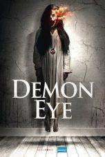 Nonton dan Download Film Demon Eye (2019) Sub Indo ZenoMovie