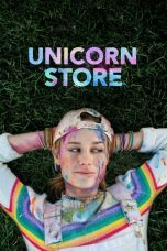 Nonton dan Download Film Unicorn Store (2017) Sub Indo ZenoMovie