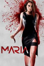 Nonton dan Download Film Maria (2019) Sub Indo ZenoMovie