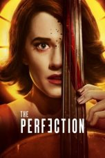 Nonton dan Download Film The Perfection (2018) Sub Indo ZenoMovie