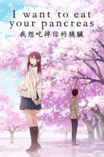Nonton dan Download Film I Want to Eat Your Pancreas (Kimi no suizou wo tabetai) (2018) Sub Indo ZenoMovie