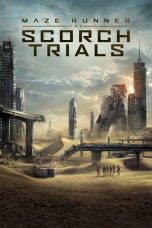 Nonton dan Download Film Maze Runner: The Scorch Trials (2015) Sub Indo ZenoMovie