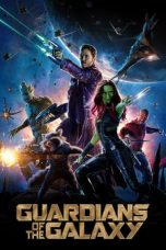 Nonton dan Download Film Guardians of the Galaxy (2014) Sub Indo ZenoMovie