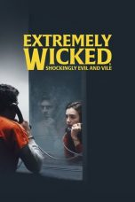 Nonton dan Download Film Extremely Wicked, Shockingly Evil and Vile (2019) Sub Indo ZenoMovie
