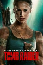 Nonton dan Download Film Tomb Raider (2018) Sub Indo ZenoMovie