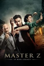 Nonton dan Download Film Master Z: Ip Man Legacy (2018) Sub Indo ZenoMovie