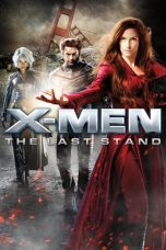 Nonton dan Download Film X-Men: The Last Stand (2006) Sub Indo ZenoMovie
