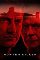 Nonton dan Download Film Hunter Killer (2018) Sub Indo ZenoMovie