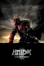 Nonton dan Download Film Hellboy II: The Golden Army (2008) Sub Indo ZenoMovie
