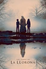 Nonton dan Download Film The Curse of La Llorona (2019) Sub Indo ZenoMovie