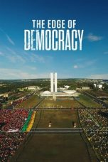 Nonton dan Download Film The Edge of Democracy (2019) Sub Indo ZenoMovie