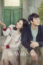 Nonton dan Download Film Be with You (Jigeum Mannareo Gabmida) (2018) Sub Indo ZenoMovie