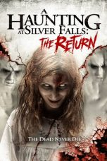 Nonton dan Download Film A Haunting at Silver Falls: The Return (2019) Sub Indo ZenoMovie