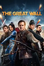 Nonton dan Download Film The Great Wall (2016) Sub Indo ZenoMovie