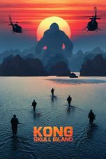 Nonton dan Download Film Kong: Skull Island (2017) Sub Indo ZenoMovie