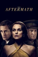 Nonton dan Download Film The Aftermath (2019) Sub Indo ZenoMovie