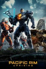 Nonton dan Download Film Pacific Rim: Uprising (2018) Sub Indo ZenoMovie